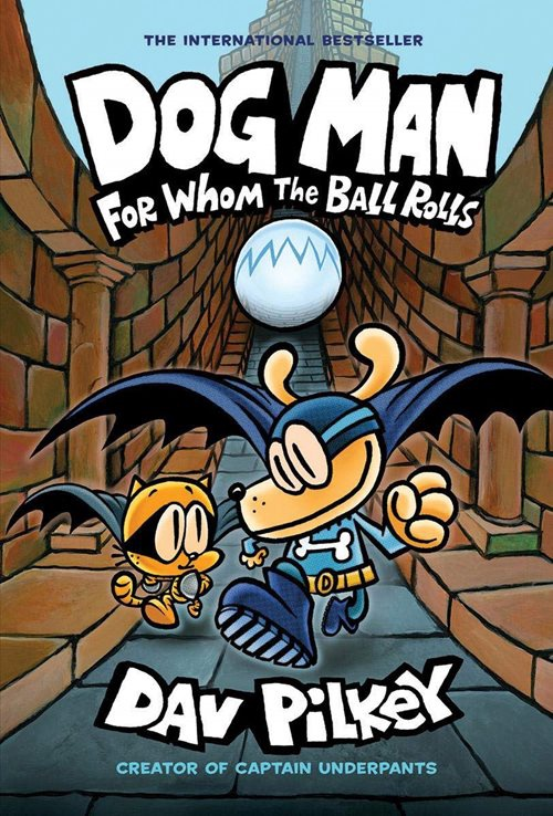 DOG MAN FOR WHOM THE BALL ROLLS 7 (HB)