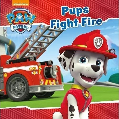 PAW PATROL PUPS FIGHT FIRE (PB)