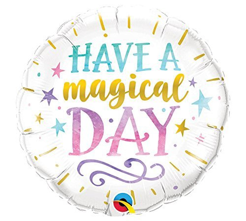 HAVE A MAGICAL DAY CIRCLE FOIL BALLOON