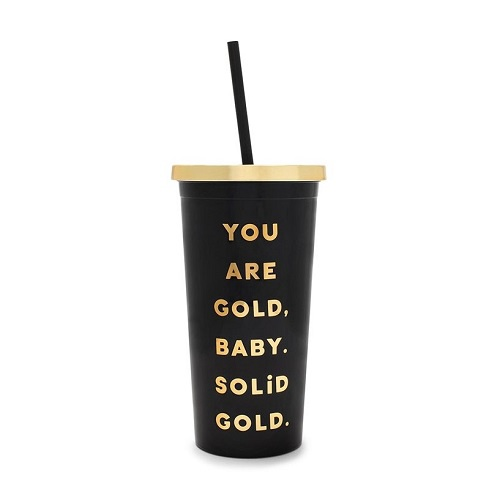 You Are Gold Sip Sip Tumbler with Straw
