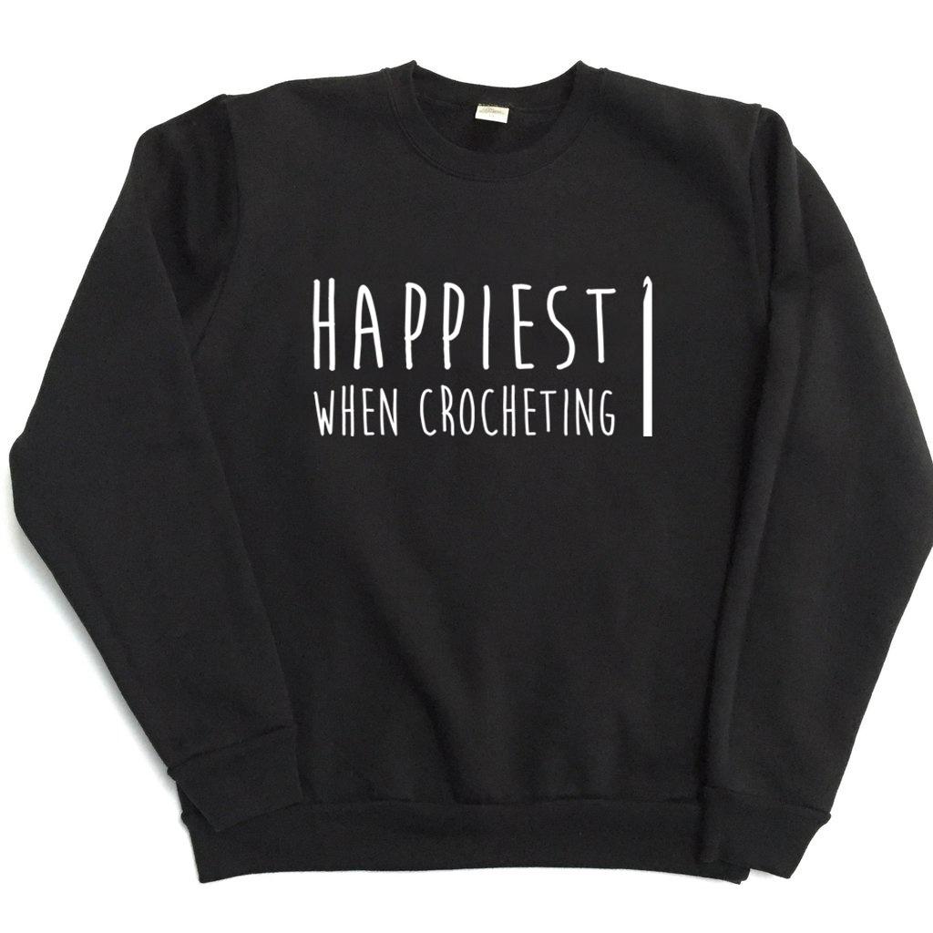 Happiest When Crocheting