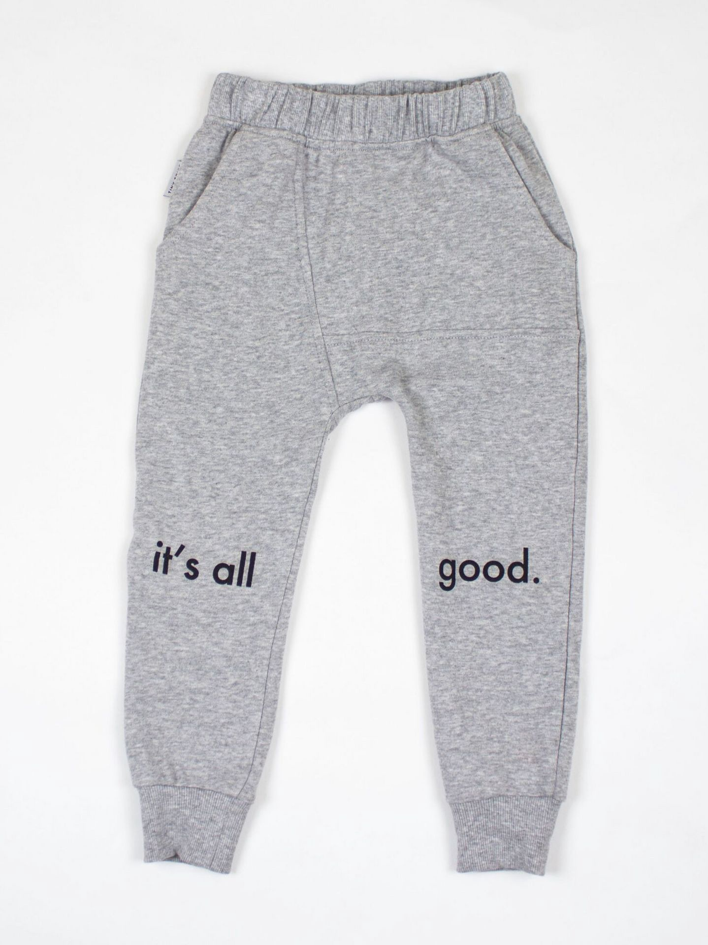 Tiny Tribe Its All Good Sweat Pant