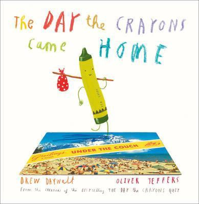 THE DAY THE CRAYONS CAME HOME (HB)