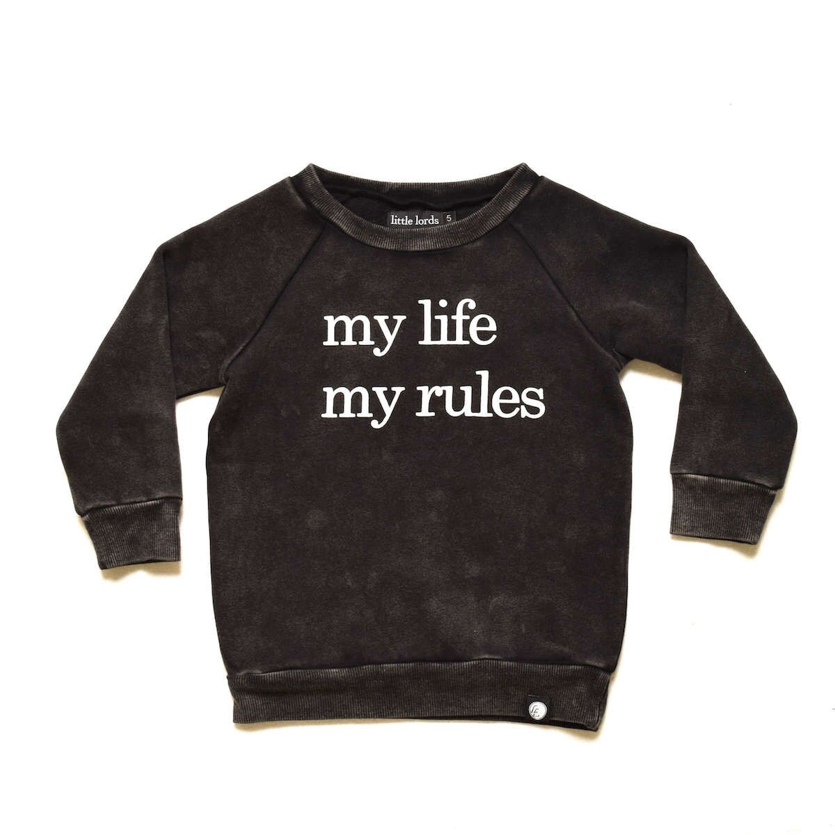 Little Lords My Life My Rules Sweater