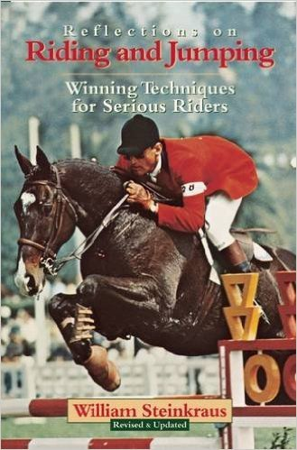 Reflections on Riding and Jumping by William Steinkraus