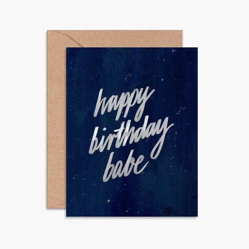 Happy Birthday Babe Card