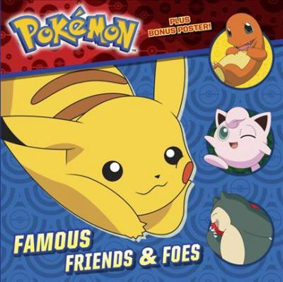 POKEMON FAMOUS FRIENDS & FOES (PB)