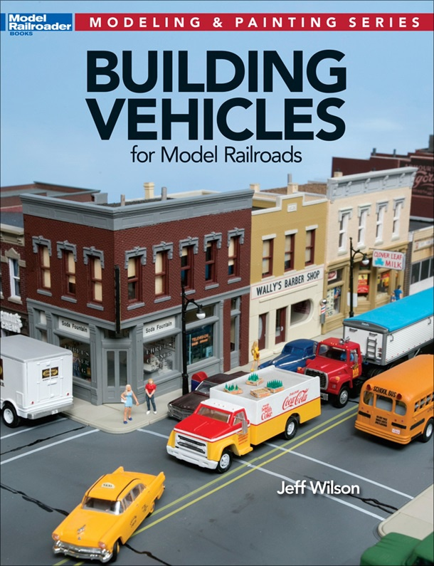 Model Railroader #12810  Building Vehicles For Model Railroads