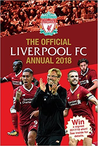 OFFICIAL LIVERPOOL FC ANNUAL 2018 (HB)