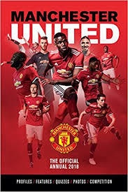OFFICIAL MANCHESTER UNITED ANNUAL 2018 (HB)