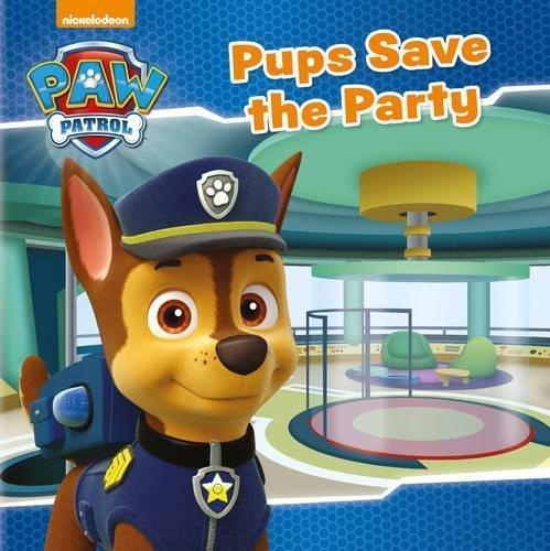 PAW PATROL PUPS SAVE THE PARTY (PB)