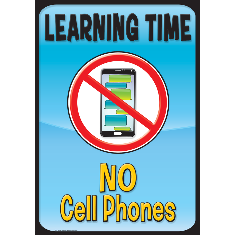 TCR 7411 LEARNING TIME, NO CELL PHONES POSITIVE POSTER