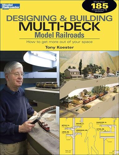 Model Railroader Series #12434 Designing and Building Multi-Deck Model Railroads
