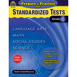 X DC TCR 2894 PREPARE AND PRACTICE FOR STANDARDIZED TESTS GRADE 4
