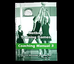 Netskills Coaching Manual 3 - Netball Training Games