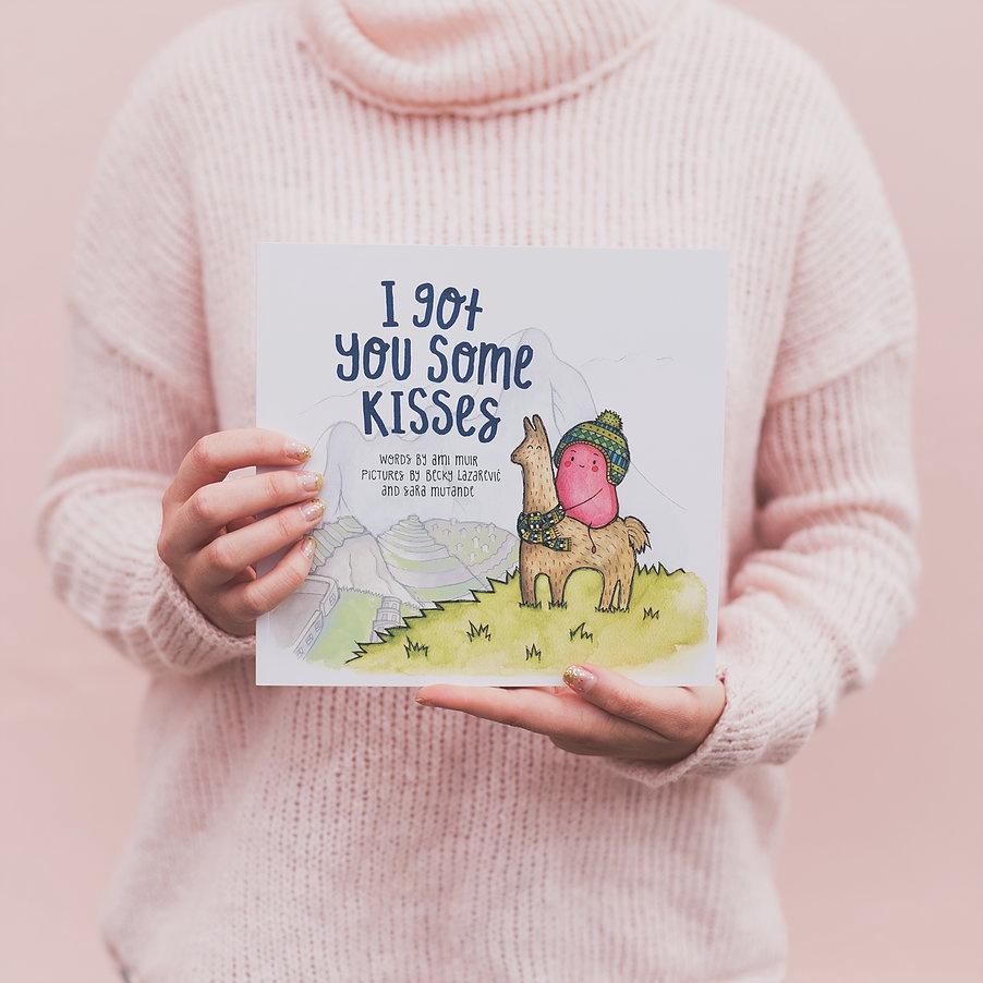 I GOT YOU SOME KISSES