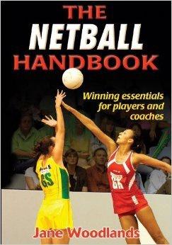 The Netball Handbook by Jane Woodlands