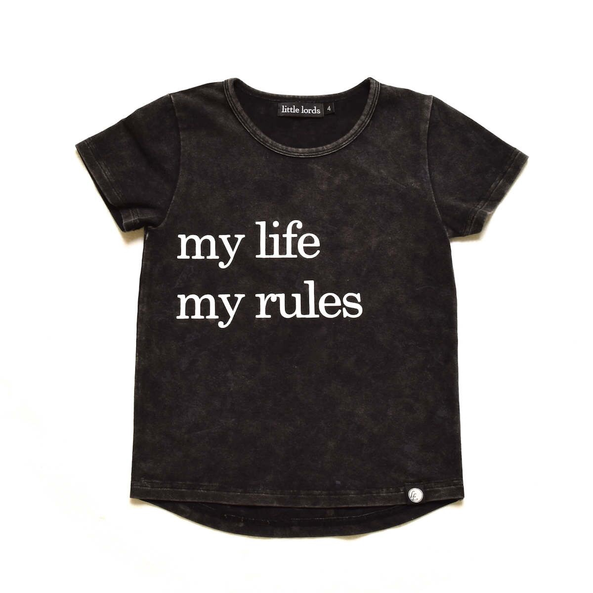 Little Lords My Life My Rules Tee
