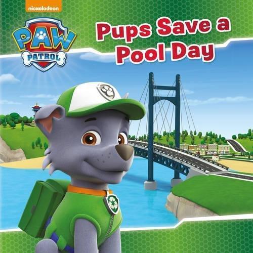 PAW PATROL PUPS SAVE A POOL DAY (PB)