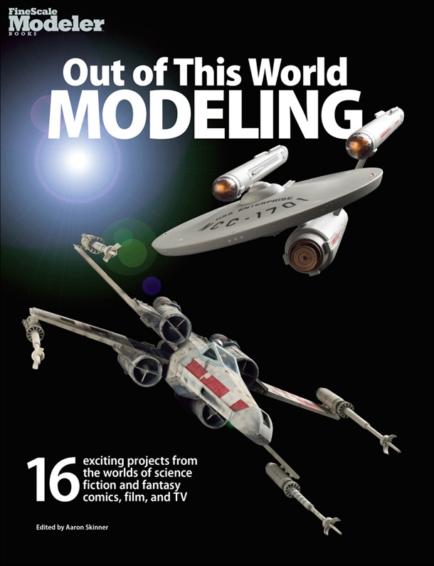 Fine Scale Modeler Books #12807 Out of This World Modeling