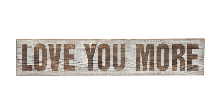 CC Love You More Wood Sign