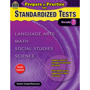 X TCR 2896 PREPARE AND PRACTICE FOR STANDARDIZED TESTS GRADE 6