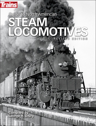 Kalmbach Books #01302 Guide to North American Steam Locomotives - Revised Edition