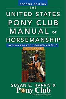 The United States Pony Club Manual of Horsemanship Level C 2nd Edition