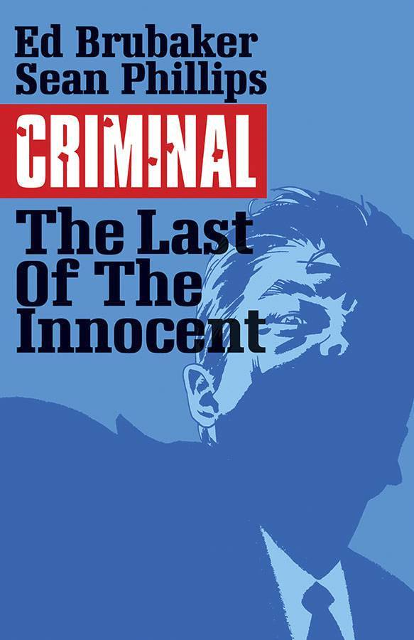 Criminal Vol 06 Last of The Innocent