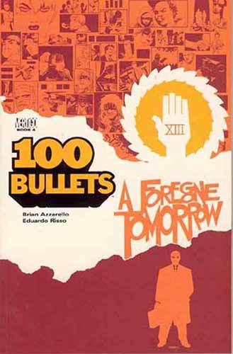 100 Bullets Vol 04 Foregone Tomorrow