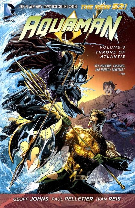 Aquaman Vol 03 Throne of Atlantis (N52)
