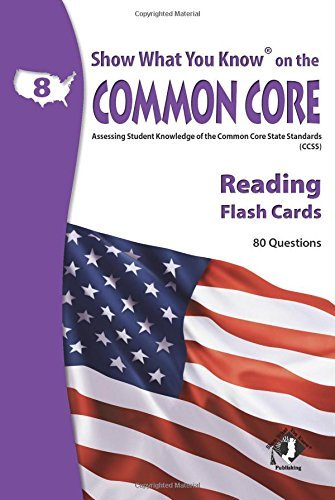 X NA 5805 SHOW WHAT YOU KNOW CC READING FLASH CARDS GRADE 8