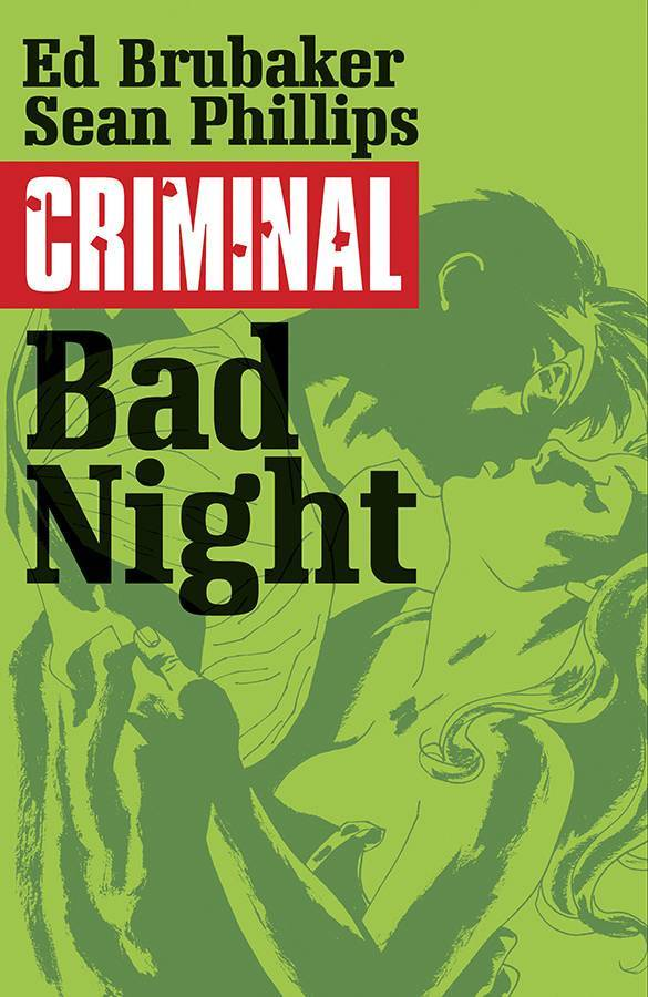 Criminal Vol 04 Bad Night