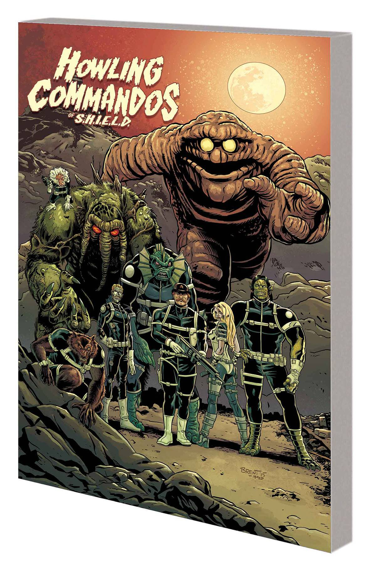 Howling Commandos Of Shield TP Monster Squad