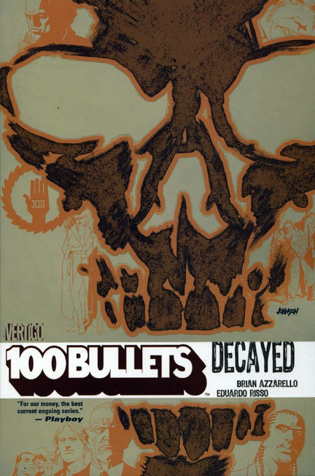 100 Bullets Vol 10 Decayed (MR)