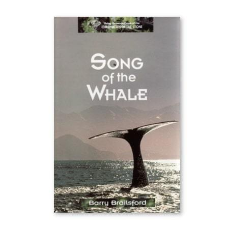 Song of the Whale The Chronicles of the Stone (Book 2)