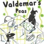 Valdemar's Peas- Hardback