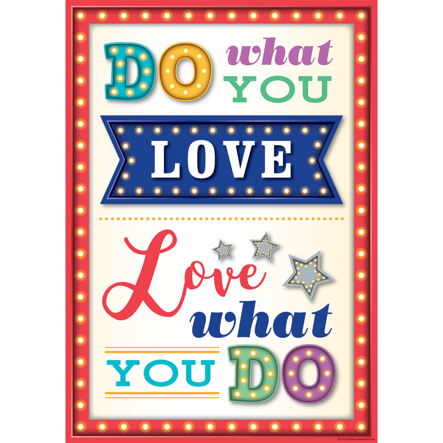 TCR 7413 DO WHAT YOU LOVE-LOVE WHAT YOU DO POSITIVE POSTER