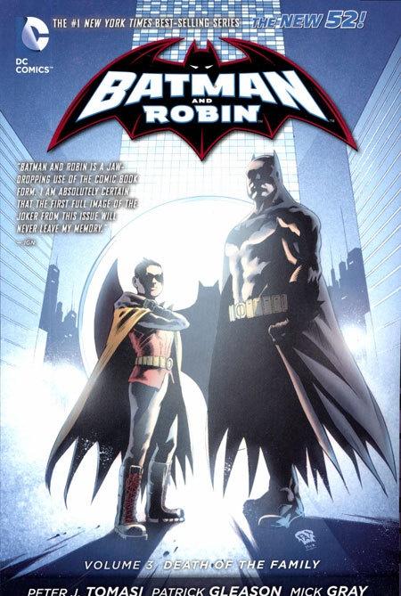 Batman & Robin Vol 03 Death of The Family (N52)