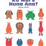 Ko Wai E Huna Ana?(Who's Hiding? Te Reo Maori Edition)