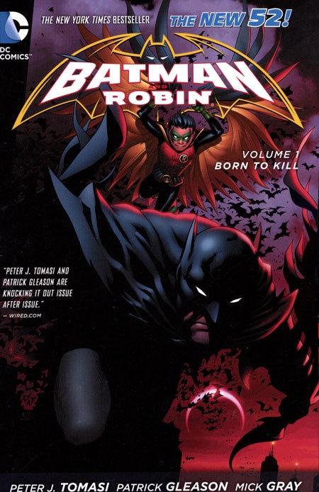 Batman & Robin Vol 01 Born To Kill (N52)