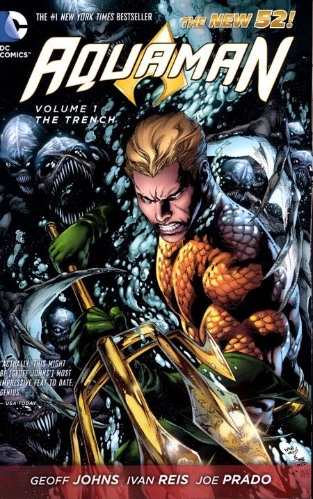 Aquaman Vol 01 The Trench (N52)