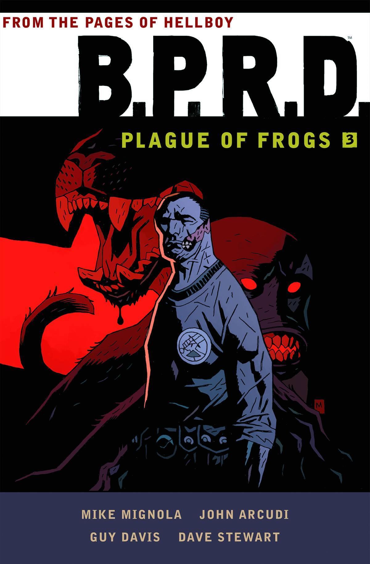 BPRD Plague of Frogs Vol 03
