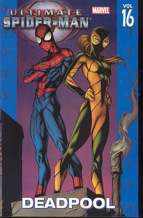 Ultimate Spider-Man Vol 16 Deadpool