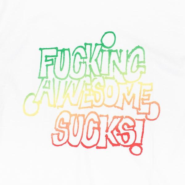 Fucking Awesome Sucks Tshirt White