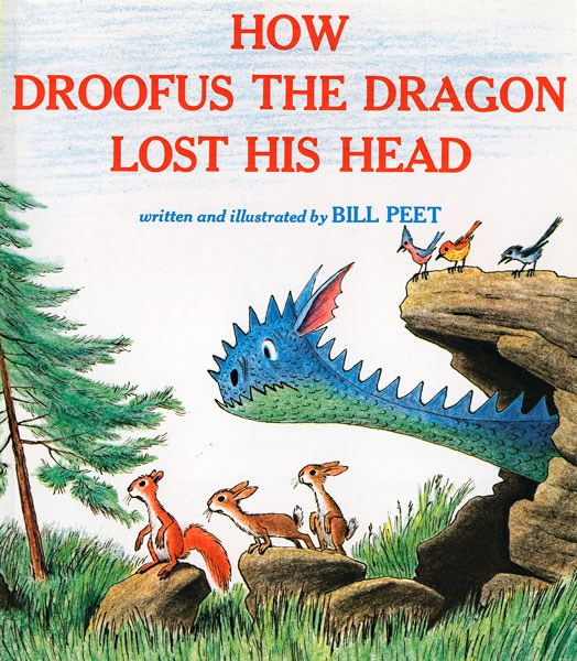 Bill Peet- How Droofus the Dragon lost his Head