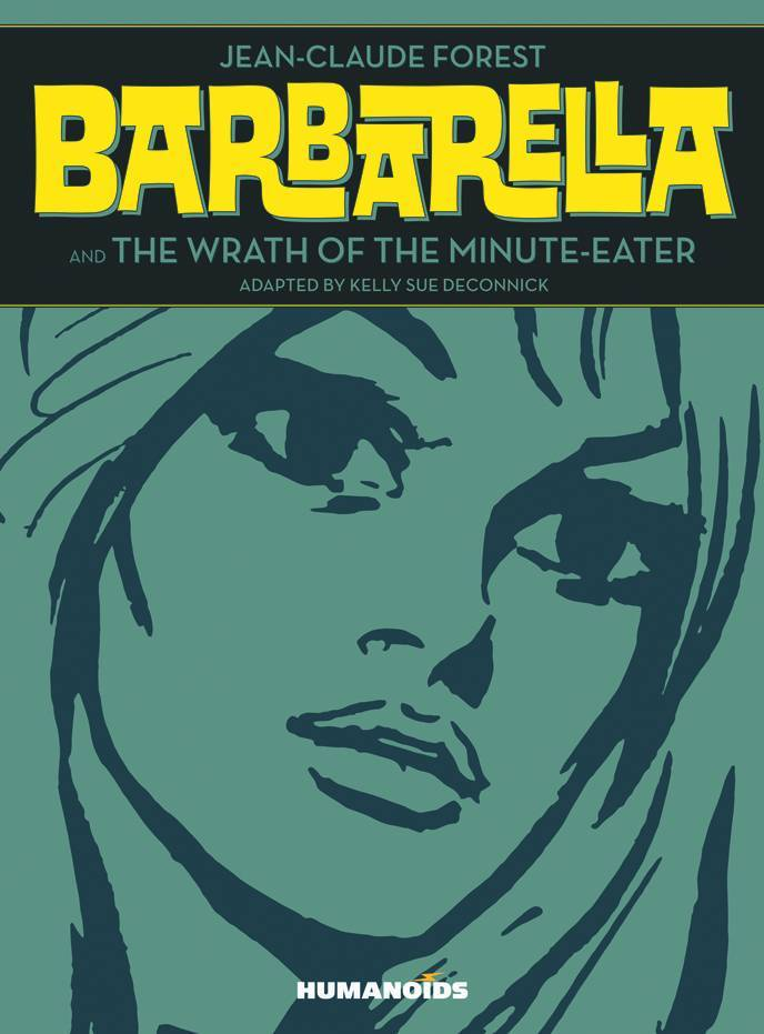 Barbarella Wrath of The Minute Eater HC (MR)