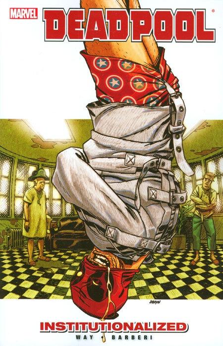 Deadpool Vol 09 Institutionalized