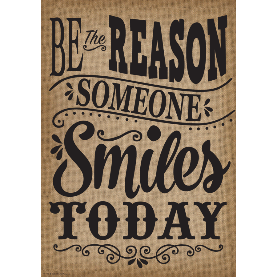 TCR 7402 BE THE REASON SOMEONE SMILES TODAY POSITIVE POSTER