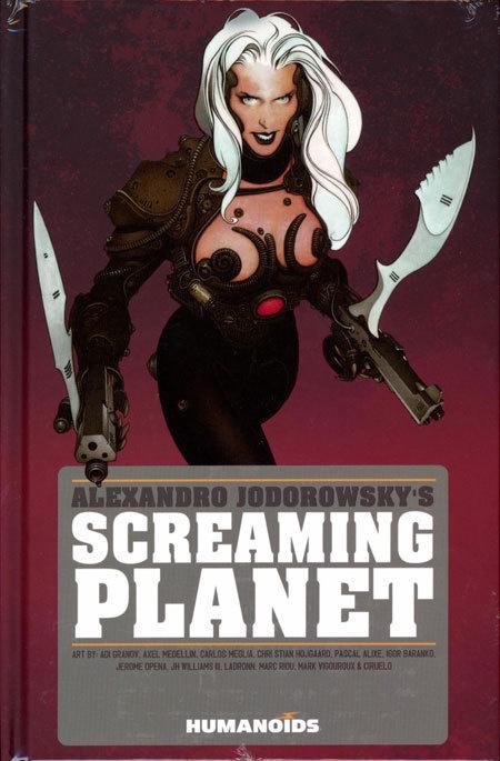 Alexandro Jodorowsky Screaming Planet HC New Ptg